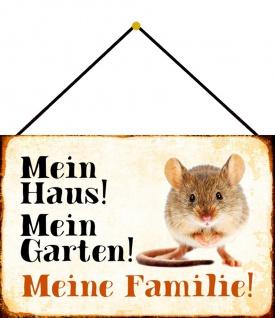 Blechschild Maus Mein Haus! Mein Garten! Metallschild Deko 20x30 cm m. Kordel