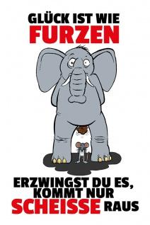Glück ist wie furzen.... lustig blechschild comic elefant