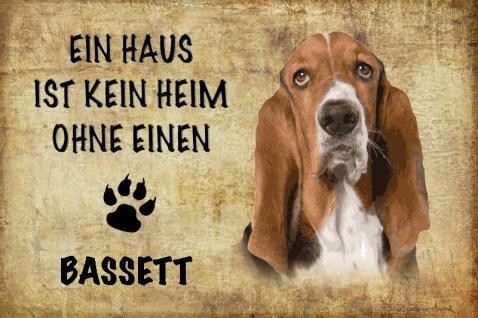 Ein haus ist kein heim ohne einen Bassett hund blechschild