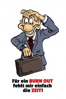 Fur Ein Burnout Fehlt Mir Einfach Die Zeit Lustig Comic