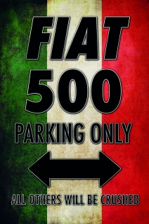 Fiat 500 Parking only blechschild