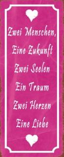Blechschild Spruch zwei Menschen eine Liebe Metallschild 27x10 cm Wanddeko tin sign