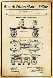 US Patent Office - Design for a Roller Skate - Entwurf für einen roller Skate - Cornelius - 1879 - Design No 213546 - Blechschild