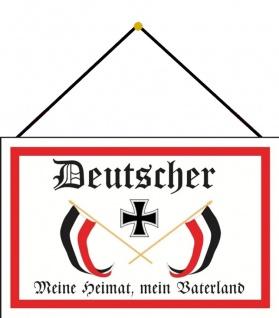 Blechschild Deutscher Meine Heimat Mein Vaterland Metallschild 20x30 mit Kordel