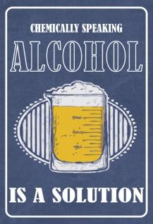 Blechschild Spruch Alkohol is a Solution... Metallschild 20x30 Deko tin sign - Vorschau 1