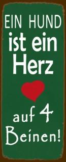 Blechschild Spruch Ein Hund ist ein Herz auf 4 Beinen grünes Metallschild 27x10 cm Wanddeko tin sign