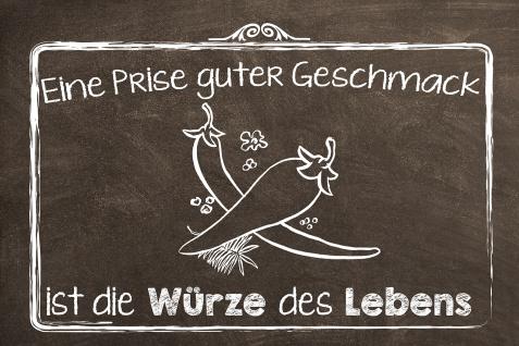 Blechschild Spruch Eine Prise guter Geschmack = Würze des Lebens Metallschild Wanddeko 20x30 cm tin sign