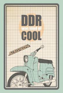 Schwalbe DDR war cool ostalgie nostalgie blechschild