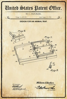 US Patent Office - Design for An Animal Trap - Entwurf für eine Tierfalle - Hooker, 1906 - Design No 829.338 - Blechschild