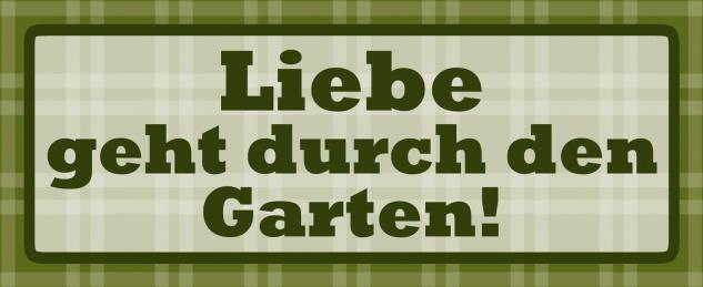 Blechschild Liebe geht durch den Garten Metallschild Wanddeko 27x10 cm tin sign