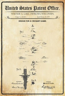 US Patent Office - Design for a Croquet Game - Entwurf für eine Krocketspiel - Lake, Wisconsin, 1899 - Design No 620.460 - Blechschild