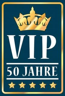 Blechschild VIP 50 Jahre Wanddeko Sprüche Metallschild Wanddeko 20x30 cm tin sign
