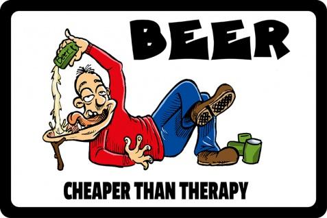 Blechschild Beer cheaper than therapy! Metallschild Wanddeko 20x30 tin sign