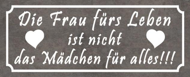 Blechschild Spruch Frau fürs Leben Herz Metallschild 27x10 cm Wanddeko tin sign