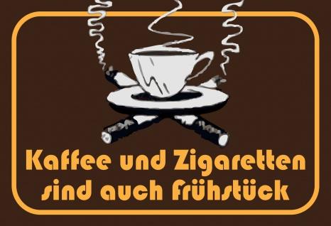 Blechschild Spruch Kaffee und Zigaretten... Metallschild 20x30 Deko tin sign