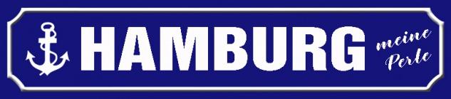 Hamburg - Meine Perle Straßenschild Blechschild 46x10 cm