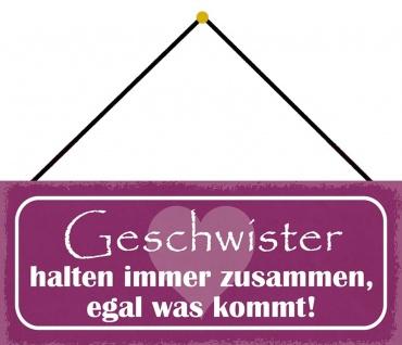 Schatzmix Blechschild GESCHWISTER halten zusammen Metallschild 27x10cm Deko mit Kordel