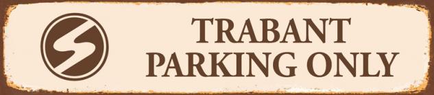 Trabant parking only strassenschild rost Trabi DDR 46x10cm blechschild