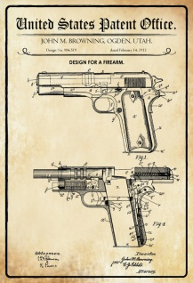 US Patent Office - Design for A Firearm - Entwurf für eine Waffe - Browning, Utah 1911 - Design No 984.519 - Blechschild