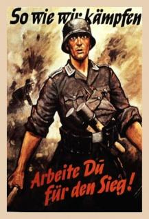 So Wie Wir Kampfen Arbeite du für den sieg! Wehrmacht bundeswehr blechschild