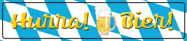 Hurra Bier! Strassenschild biergarten oktoberfest blechschild 46x10cm
