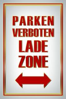Parken verboten lade zone warnschild blechschild