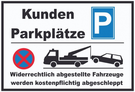 Kunden parkplatz warnschild blechschild