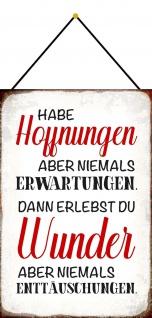Blechschild Spruch Habe Hoffnung Metallschild 20x30 Deko m. Kordel