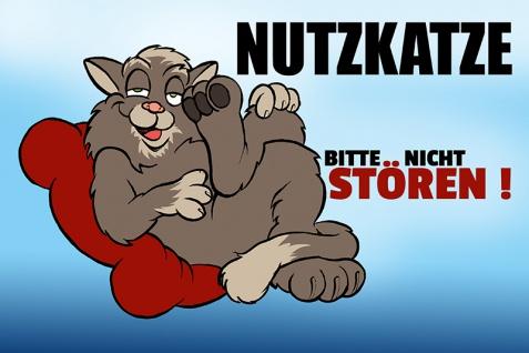 """"""" Nutzkatze bitte nicht stören!"""" blechschild, lustig, comic, metallschild"""