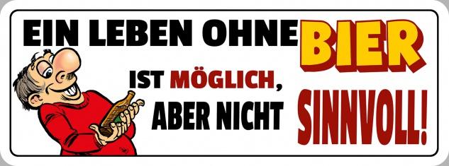 Blechschild Spruch ein Leben ohne Bier... Metallschild 27x10 cm Wanddeko tin sign