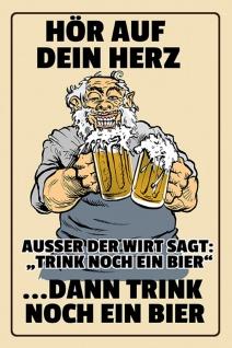 Blechschild Spruch Hör auf dein Herz... dann trink noch ein Bier. Metallschild Wanddeko 20x30 cm tin sign