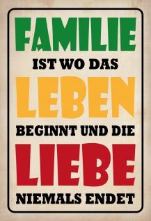 Blechschild Spruch Familie - Leben - Liebe Metallschild 20x30 Deko tin sign