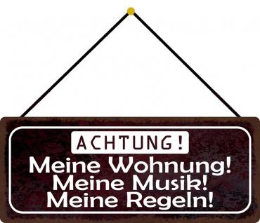 Schatzmix Blechschild Achtung! Meine Wohnung? Metallschild Deko 27x10 tin sign mit Kordel
