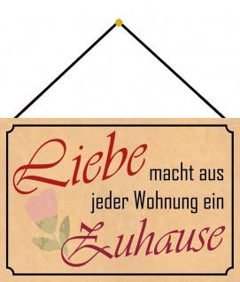 Blechschild Spruch Liebe macht aus jeder Wohnung ein Zuhause 20x30 Deko m.Kordel