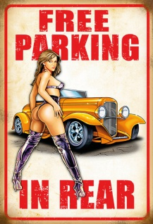 Free Parking in Rear pinup / pin up sexy frau blechschild