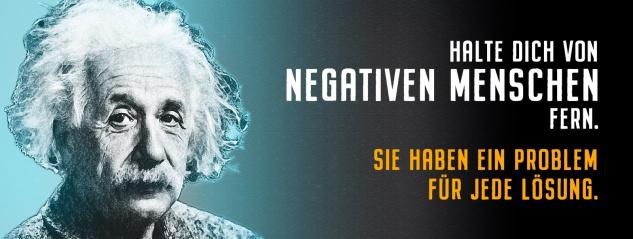 Blechschild Einstein: Halte dich von negativen Menschen fern Metallschild Wanddeko 27x10 cm tin sign