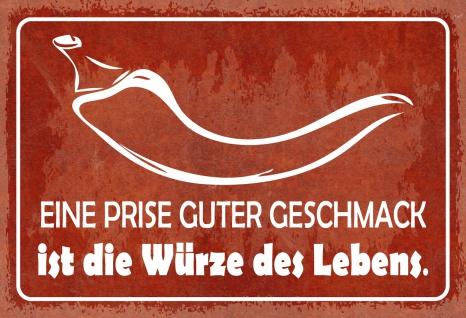 Blechschild Spruch Eine Prise guter Geschmack... Metallschild 20x30 Deko tin sign