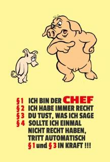 ich bin der chef regeln blechschild spruchschild lustig comic schweine dekoschild