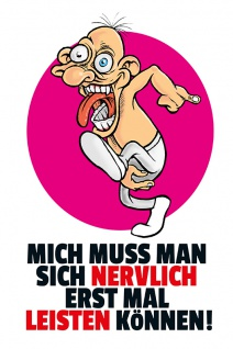 """"""" Mich muss mann sich nervlich"""" blechschild, lustig, comic, metallschild"""