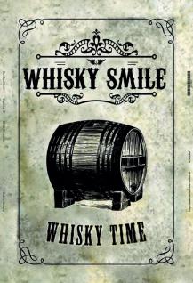Whisky smile Whisky time blechschild