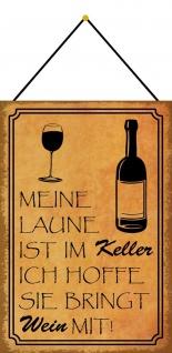 Blechschild Spruch Wein Laune im Keller Metallschild 20x30 Deko mit Kordel