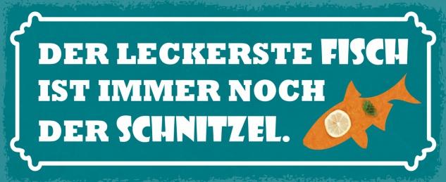 Blechschild Spruch Der leckerste Fisch Metallschild Wanddeko 27x10 cm tin sign