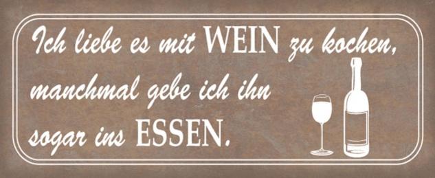 Blechschild Spruch Liebe Wein Essen trinken Metallschild 27x10 cm Wanddeko tin sign