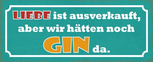 Blechschild Spruch Liebe ist ausverkauft Metallschild 27x10 Deko tin sign