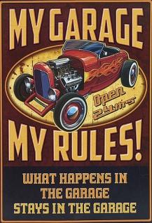 Retro: My Garage - My rules - Spruchschild Blechschild 20x30 cm