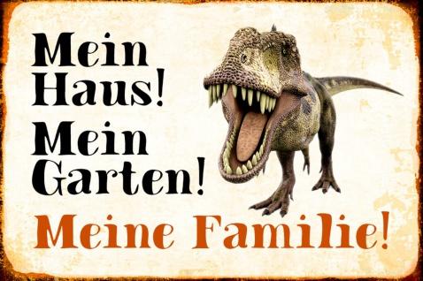 Blechschild Dinosaurier Mein Haus! Mein Garten!Metallschild Wanddeko 20x30 cm tin sign