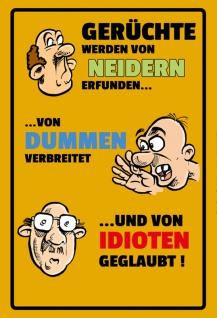 """"""" Gerüchte?Niedern?Dummen?Idioten"""" - blechschild, lustig, comic, dekoschild, metallschild, spruchschild"""