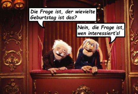 Waldorf und Statler Muppets die Frage ist, der wievielte Geburtstag ist das? Lustige spruch blechschild