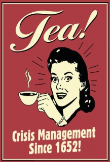 Tea! Crisis management since 1652 Blechschild 20x30 cm 1
