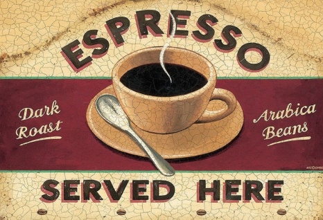 Espresso Served Here Dark Roast Arabica Beans kaffee blechschild